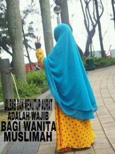 Jilbab Dan Menutup Aurat Adalah Wajib Bagi Wanita Muslimah